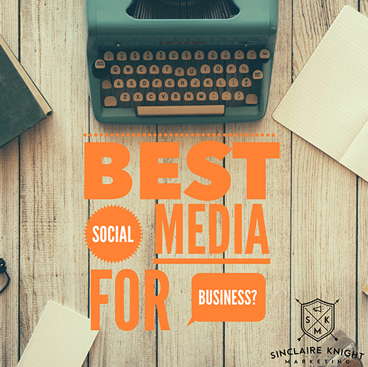 Which Social Media Network Is Best For Your Business?